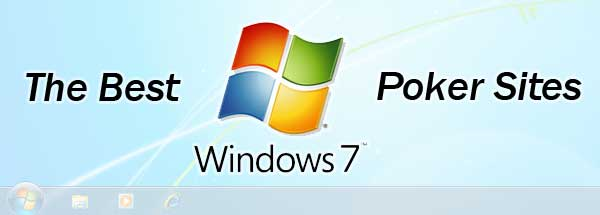 Windows 7 Poker Sites