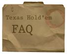 Texas holdem faq