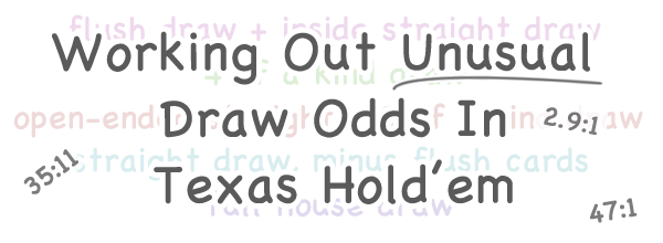 How To Work Out The Odds Of Unusual Draws